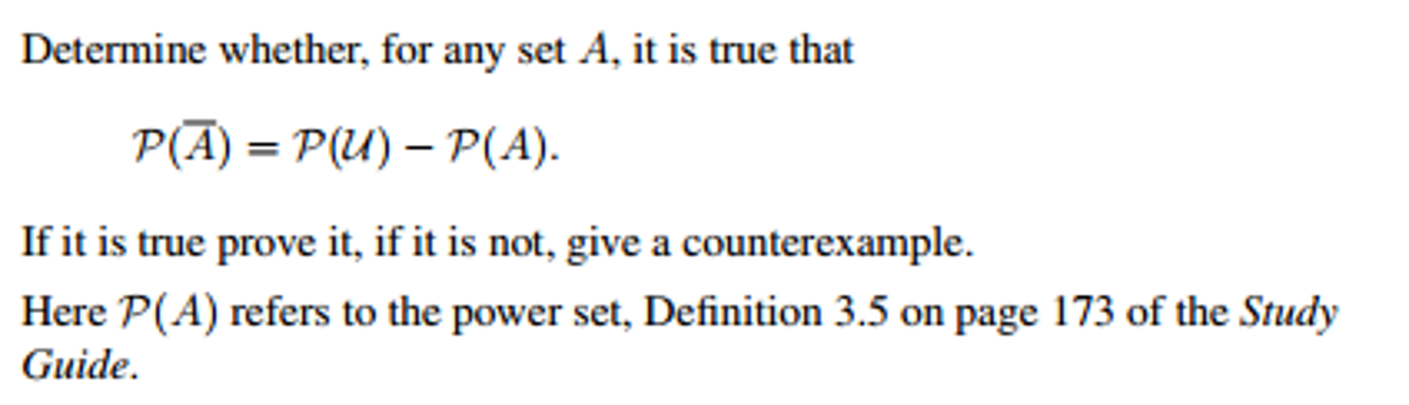 solved: determine whether, for any set a, it is true that