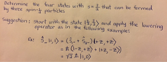 Determine the four states with s = 3/2 that can be