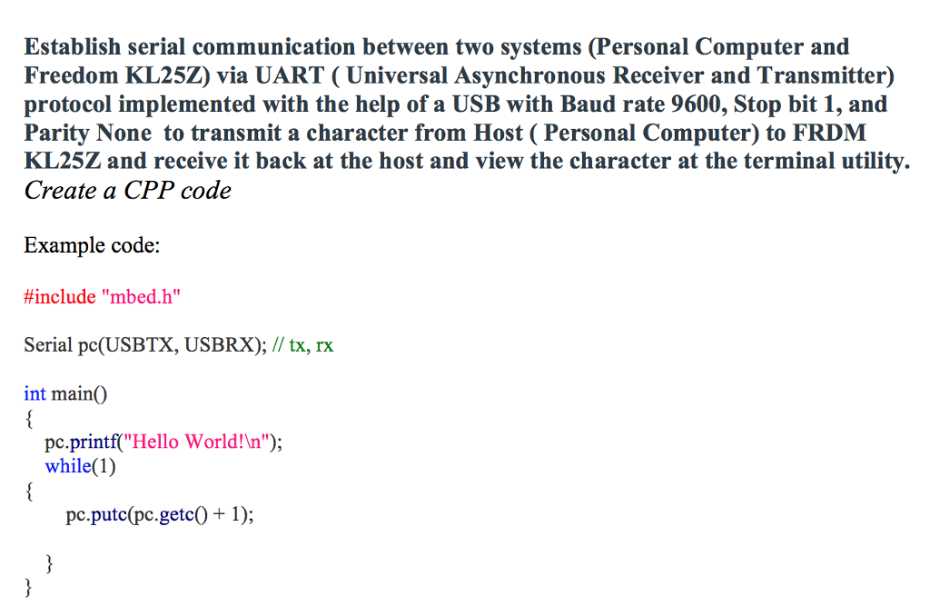 Establish Serial Communication Between Two Systems    | Chegg com