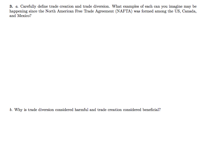 Solved 3 A Carefully Define Trade Creation And Trade Di
