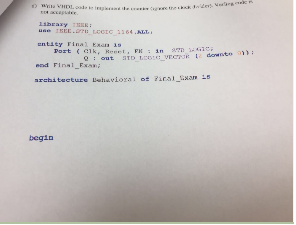Solved: Write VHDL Code Io Implement The Counter (ignore T
