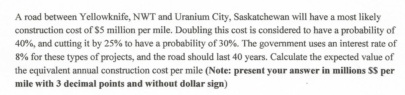 A Road Between Yellowknife, NWT And Uranium City,     | Chegg com