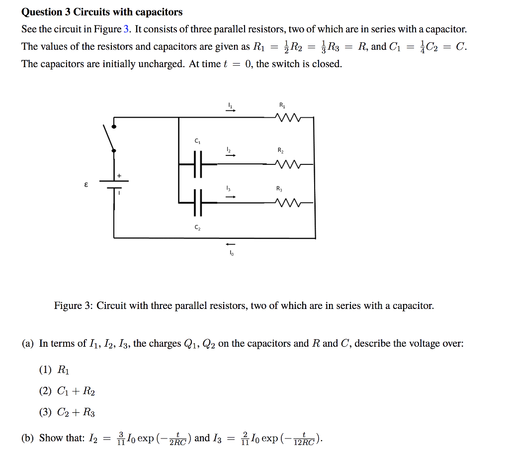 Solved Question 3 Circuits With Capacitors See The Circui Describe A Series Circuit In Figure It Consists Of Three