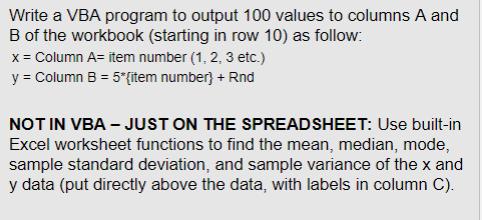 Solved: Write A VBA Program To Output 100 Values To Column ...