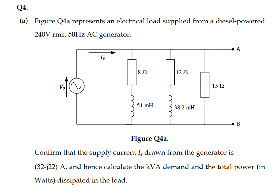 Solved Q4 A Figure Q4a Represents An Electrical Load S