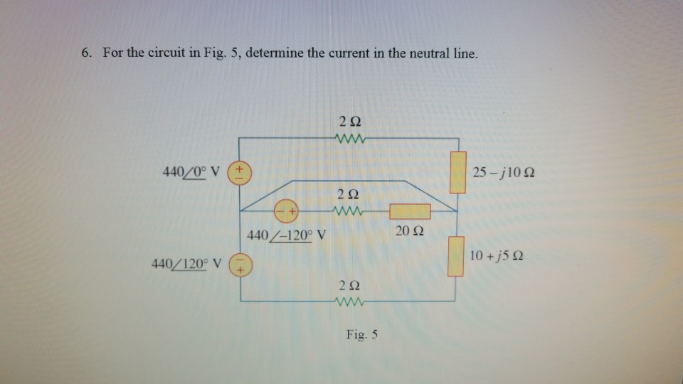 Solved: 6. For The Circuit In Fig. 5, Determine The Curren ... on