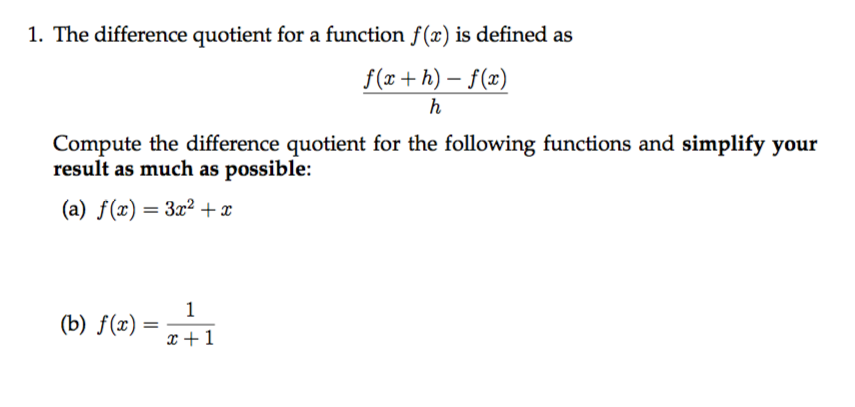 F X H F X H Calculus: Solved: 1. The Difference Quotient For A Function F() Is D