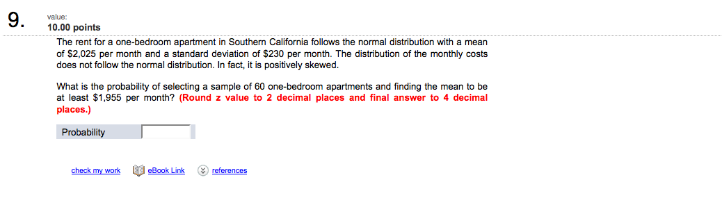 Question: The Rent For A One Bedroom Apartment In Southern California  Follows The Normal Distribution With .