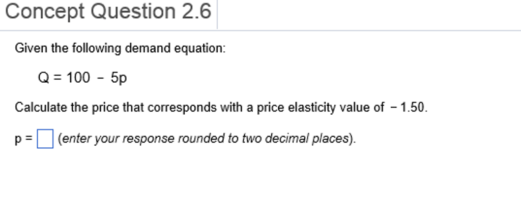 Solved Given The Following Demand Equation Q 100 5p