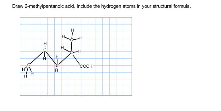 Draw 2-methylpentanoic Acid. Include The Hydrogen ... H2 Structural Formula