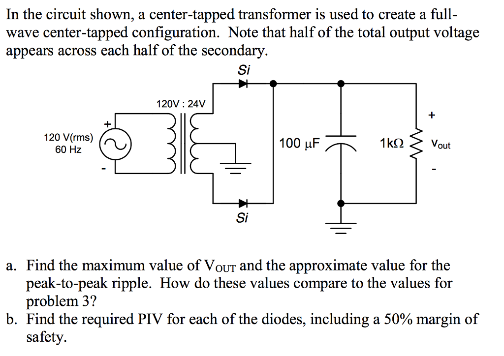 media%2F547%2F5475b5ef a4d9 4a6f 953c ecfc6a012bbb%2Fphp54juoL solved in the circuit shown, a center tapped transformer