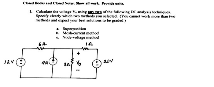 Calculate the voltage V_0 using aay two of the fol