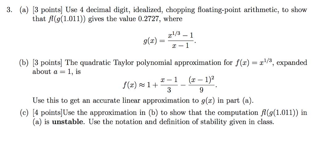 (a) [3 Points] Use 4 Decimal Digit, Idealized,
