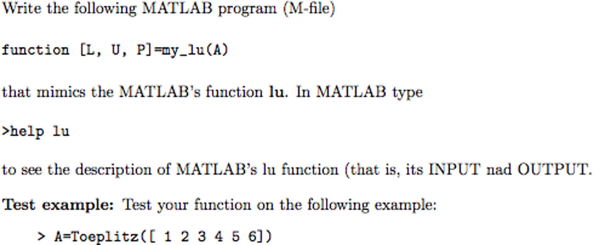Solved: Write The Following MATLAB Program (M-file) Functi