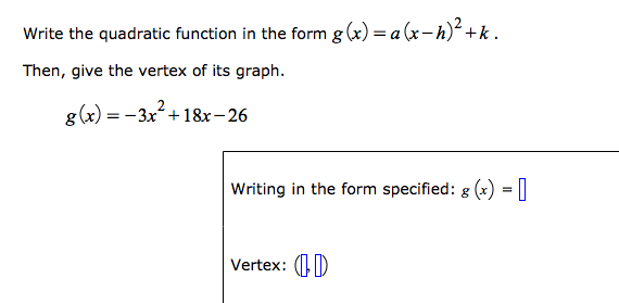 Solved Write The Quadratic Function In The Form Gx Ax