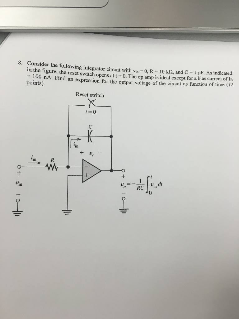 Solved: Consider The Following Integrator Circuit With Vin ...