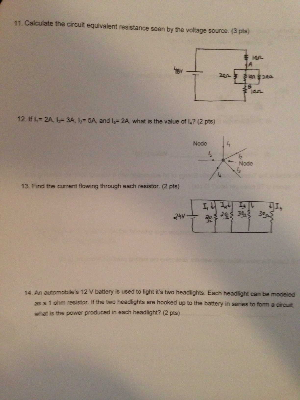 Solved Calculate The Circuit Equivalent Resistance Seen B Series With A Voltage Source Such As Battery Or In This See More Show Transcribed Image Text By If I1 2a L2 3a L3 5a And L5