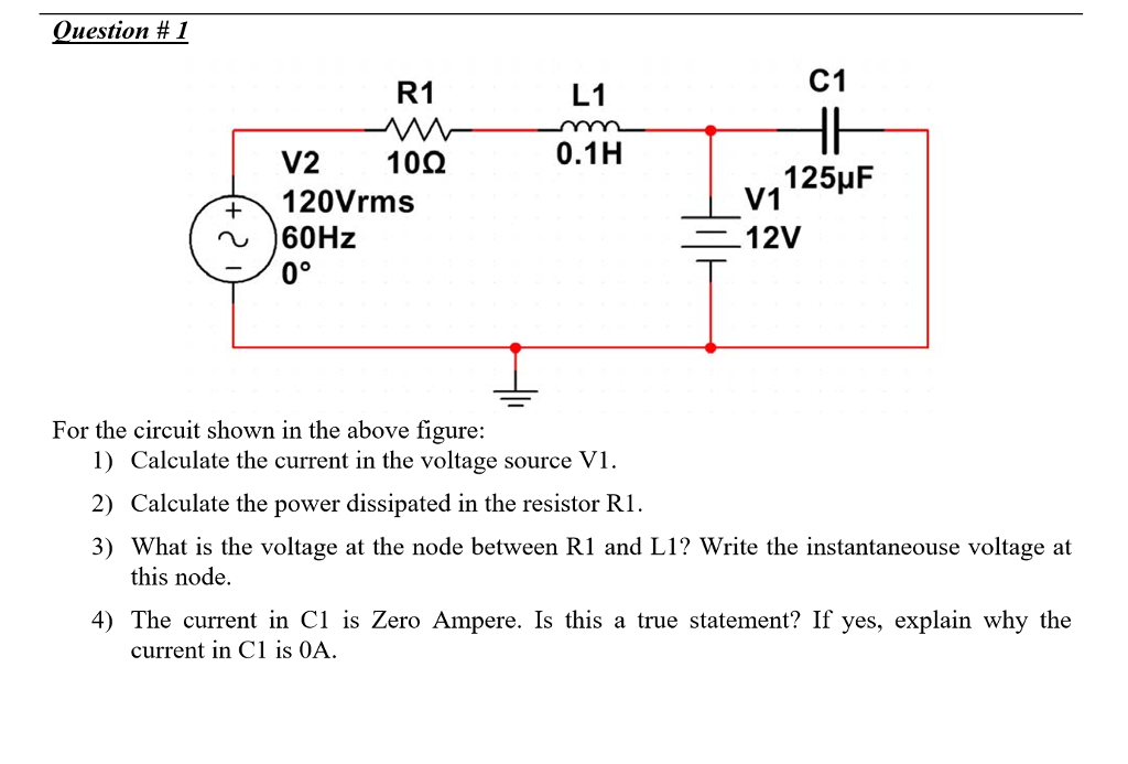solved oil estion 1 c1 r1 l1 120vrms 60hz 0 v1 12v f rh chegg com