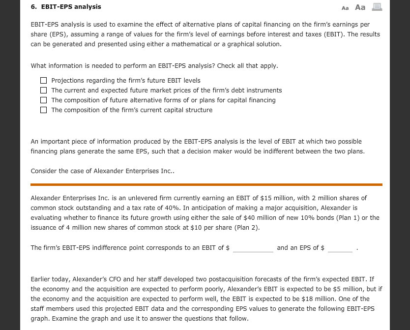 ebit eps analysis Given answer the ex dividend date correct answer the ex dividend date question 29 multiple choice out of 2 points the primary weakness of ebit-eps analysis is.