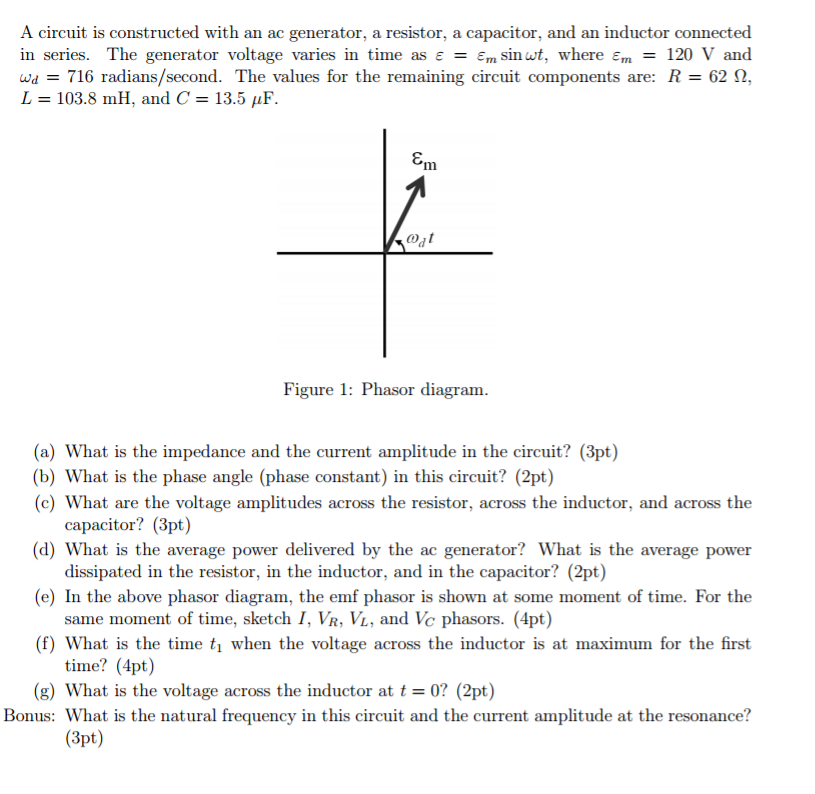 Solved: A Circuit Is Constructed With An Ac Generator, A R ...