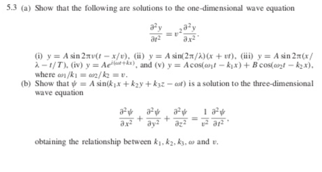 Solved: 5 3 (a) Show That The Following Are Solutions To T