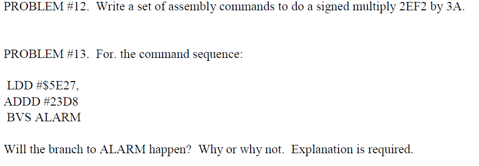 Solved: PROBLEM #12  Write A Set Of Assembly Commands To D