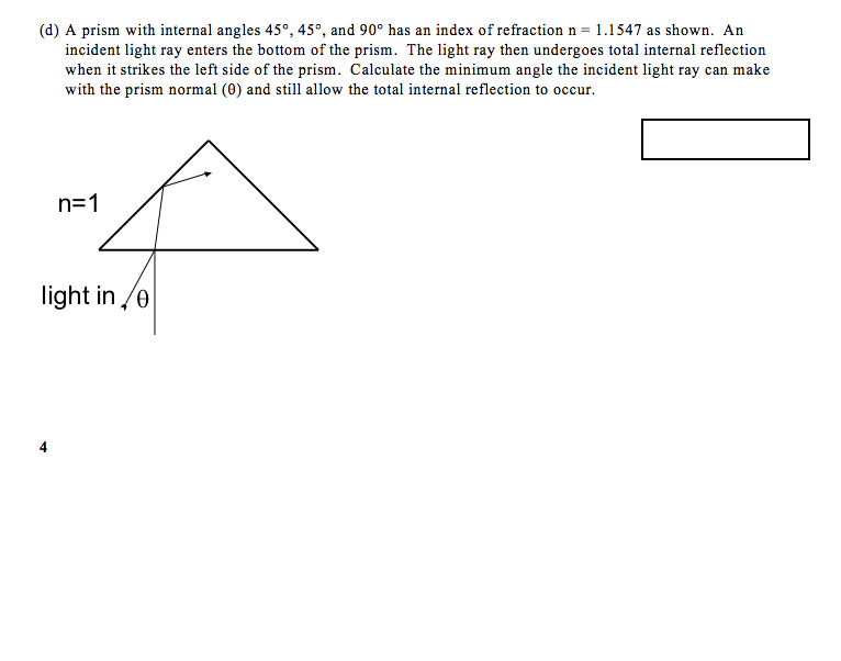 Solved A Prism With Internal Angles 45 45 And 90 Has