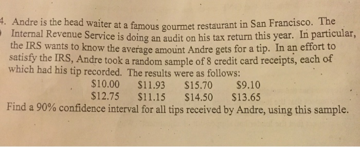 Solved Andre Is The Head Waiter At A Famous Gourmet Resta Chegg Com