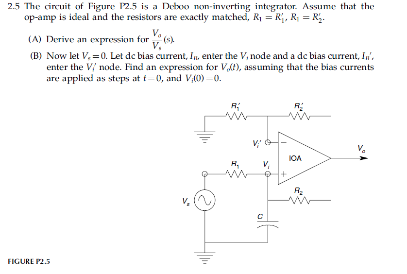Solved: 2 5 The Circuit Of Figure P2 5 Is A Deboo Non-inve
