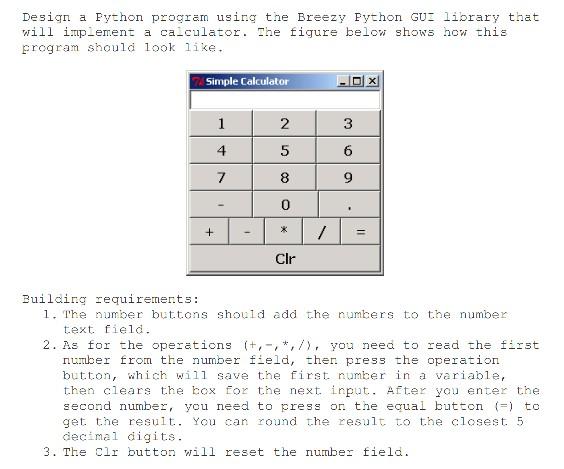 Solved: Design A Python Program Using The Breezy Python GU