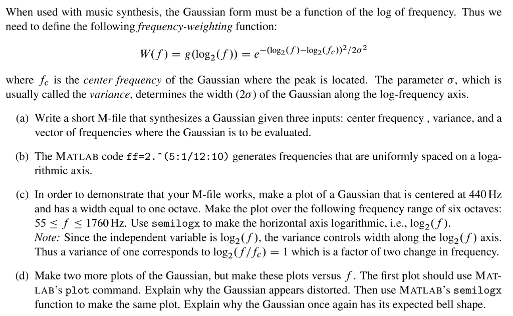 Solved: When Used With Music Synthesis, The Gaussian Form