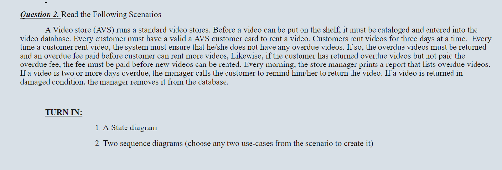 Solved a video store avs runs a standard video stores question 2 read the following scenarios a video store avs runs a standard video ccuart Image collections