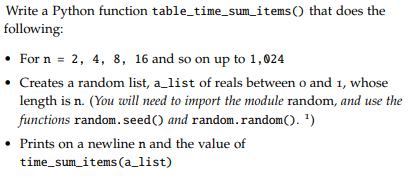 Solved: Import Timeit Def Sum_items(a_list): Total = 0 For