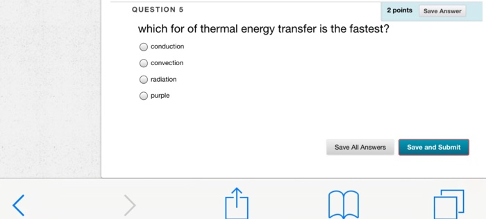 Solved: Which For Of Thermal Energy Transfer Is The Fastes