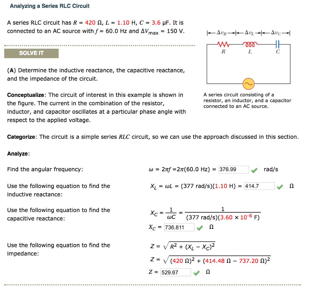 Solved: A Series RLC Circuit Has R = 420 Ω, L = 1.10 H, C ...