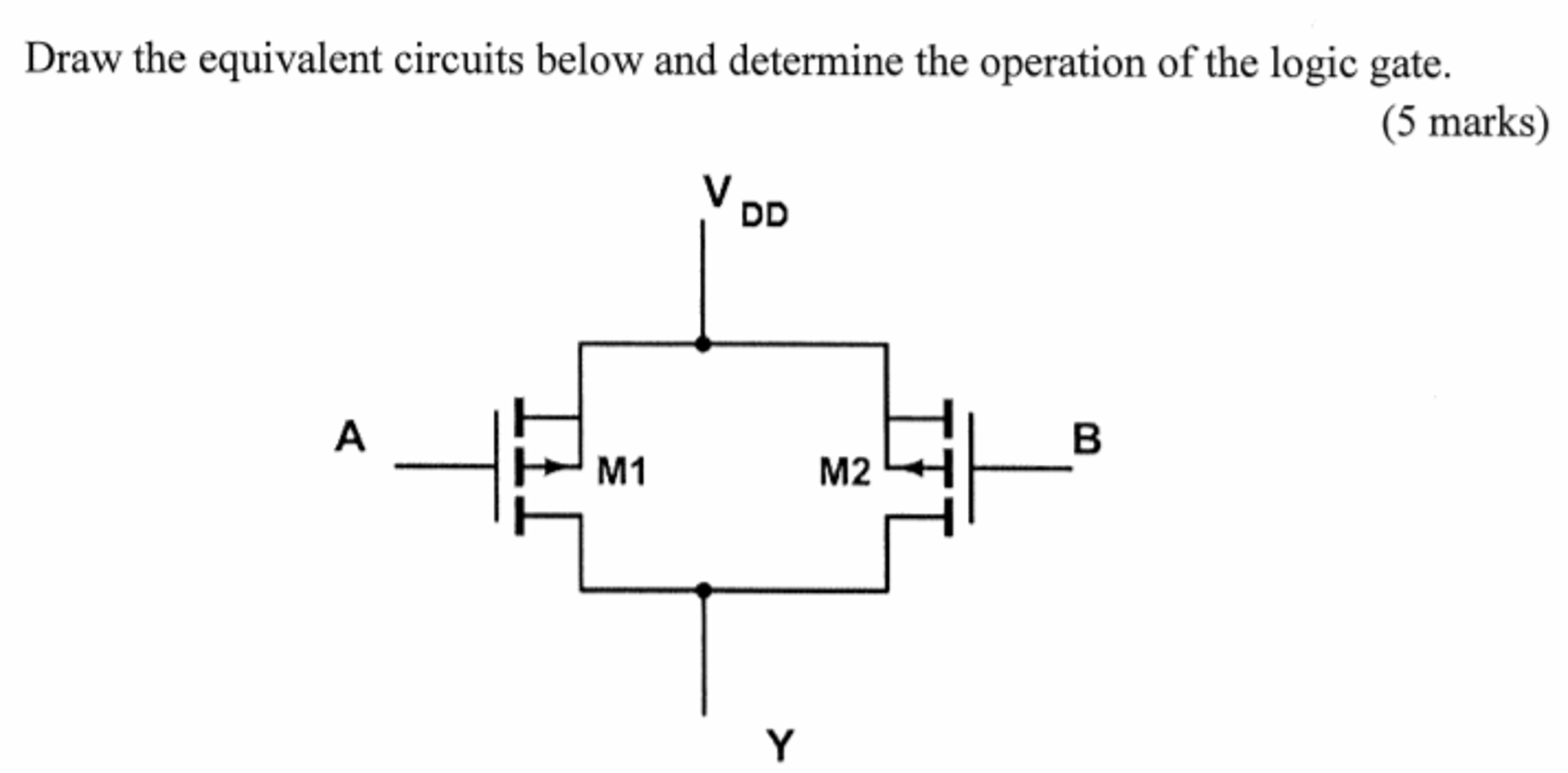 Solved Draw The Equivalent Circuits Below And Determine T Circuit Diagram Using Logic Gates