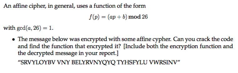 Solved: An Affine Cipher, In General, Uses A Function Of T