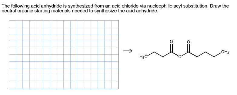 Solved: The Following Acid Anhydride Is Synthesized From A