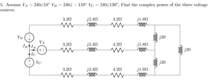 Vb Jl solved 5 assume va sources 240l 100 vb 240l 110 ve