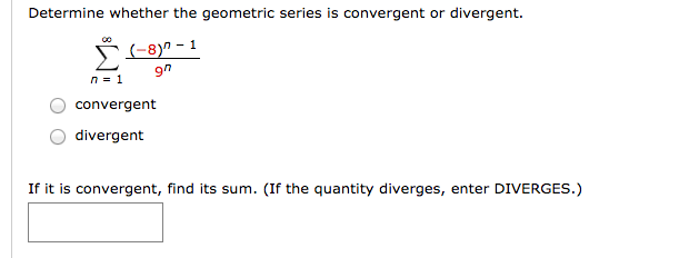 Solved Determine Whether The Geometric Series Is Converge