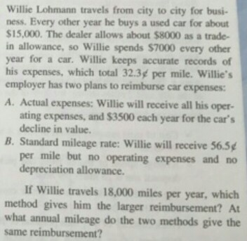 Solved Willie Lohmann Travels From City To City For Busin