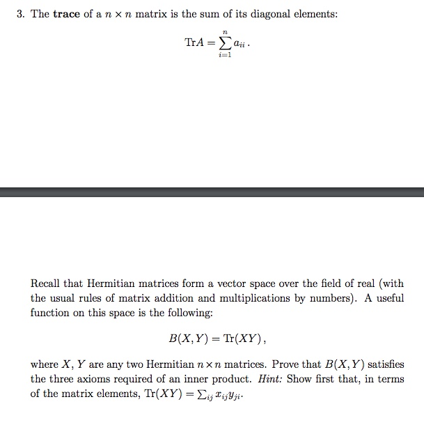 solved  3  the trace of a n  u00d7 n matrix is the sum of its d