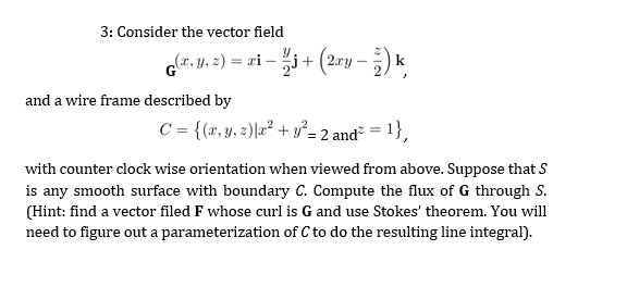 Solved: 3: Consider The Vector Field And A Wire Frame Desc ...