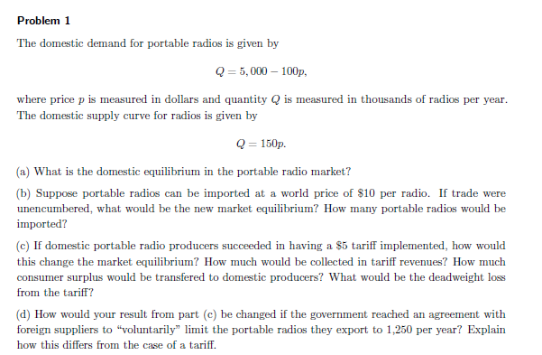 Solved Problem 1 The Domestic Demand For Portable Radios