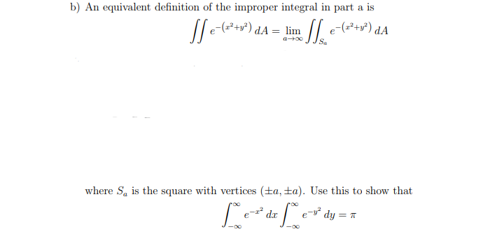 B) An Equivalent Definition Of The Improper Integral In Part A Is DAu003d Lim