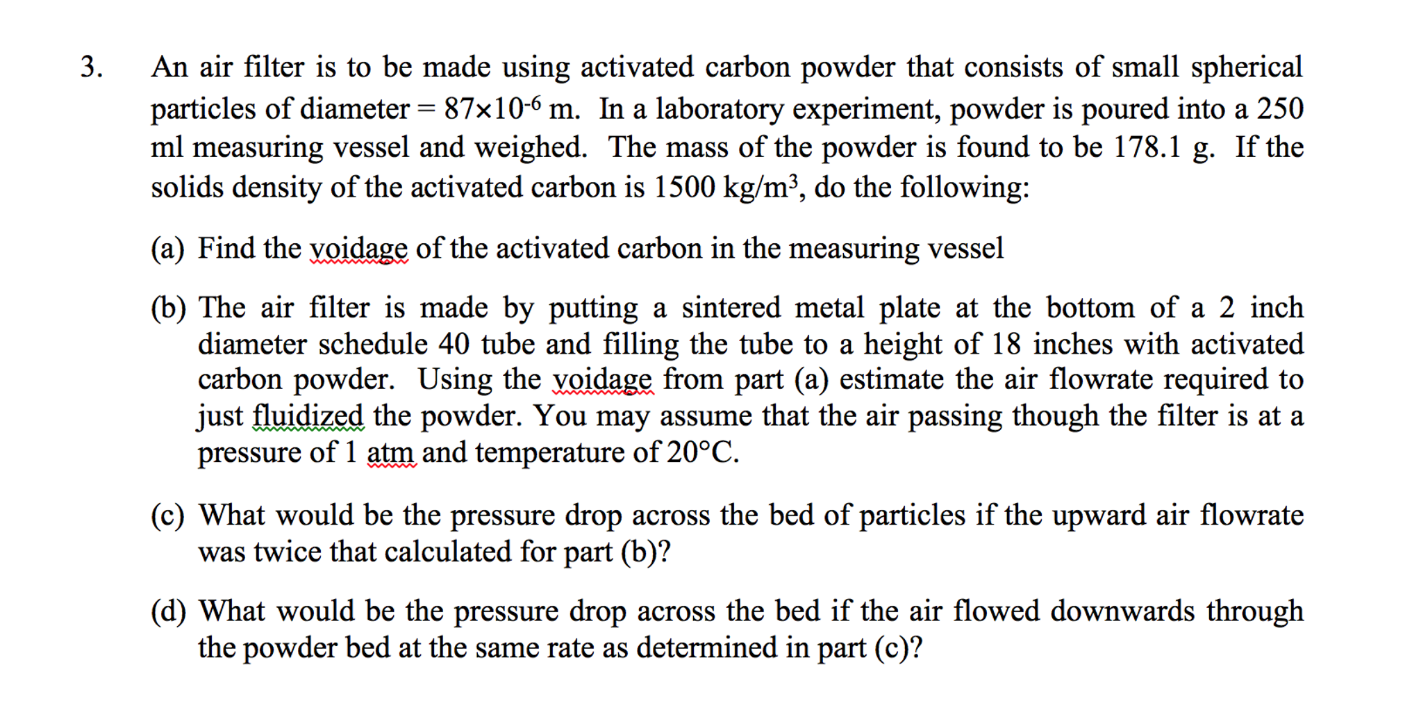 An Air Filter Is To Be Made Using Activated Carbon