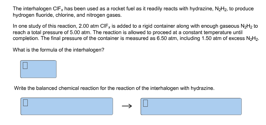 Solved: The Interhalogen ClFx Has Been Used As A Rocket Fu