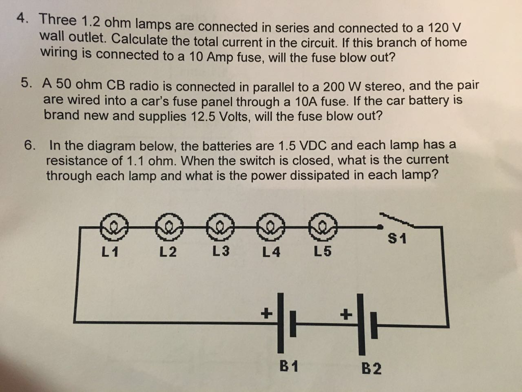 Solved Please Help Me Slove Some Physics Problems Thank 5 Volt Circuit Diagram 4 Three 12 Ohm Lamps Are Connected In Series And