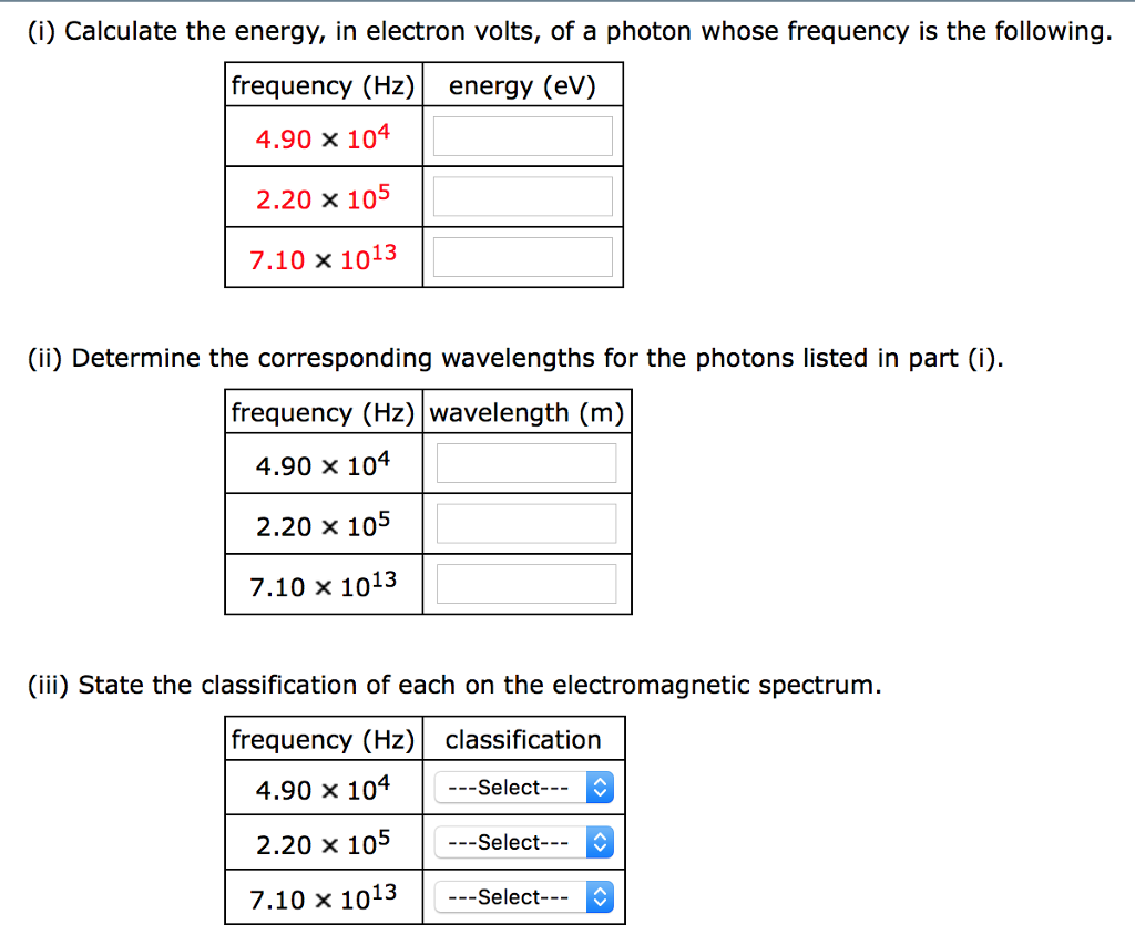 Solution: Calculate the energy of a photon... | Clutch Prep