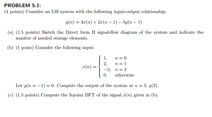 Solved Consider An Lsi System With The Following Input Ou